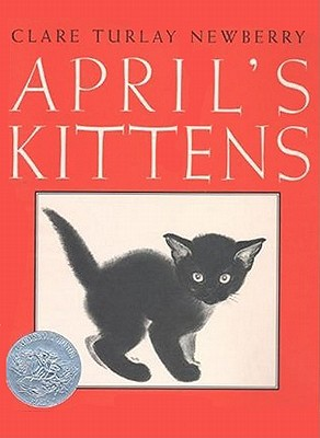 April's Kittens By Newberry, Clare Turlay