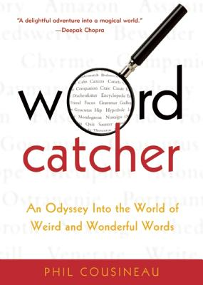 Wordcatcher By Cousineau, Phil/ Chadwick, Greg (ILT)